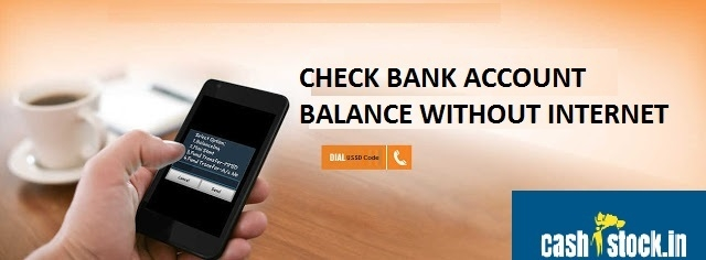 How to check bank balance without Internet on phone