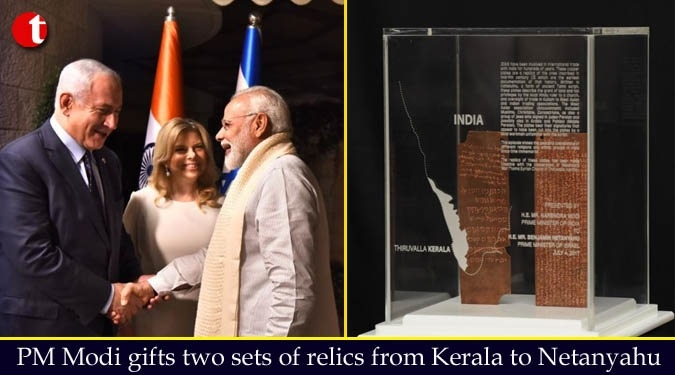 Modi gifts two sets of Jewish relics from Kerala to Netanyahu