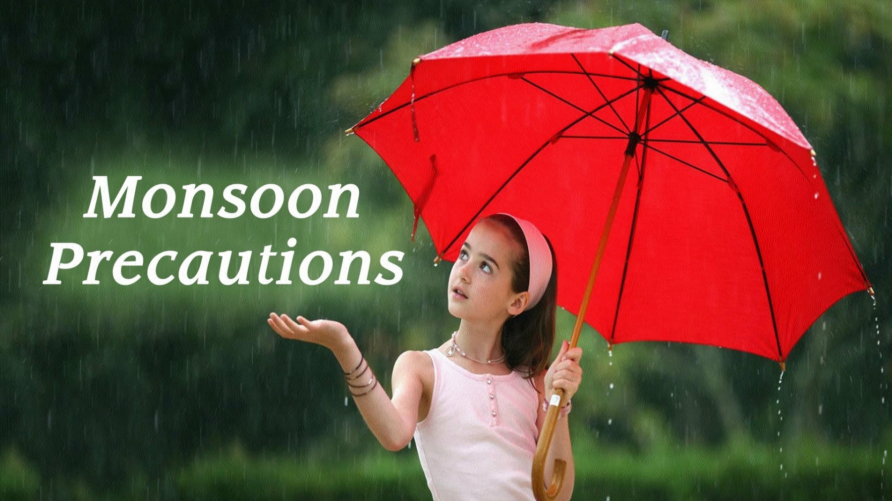 Enjoy the rainy season without the fear of falling ill