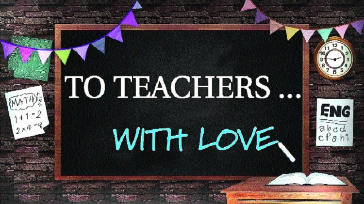 TO TEACHERS WITH LOVE